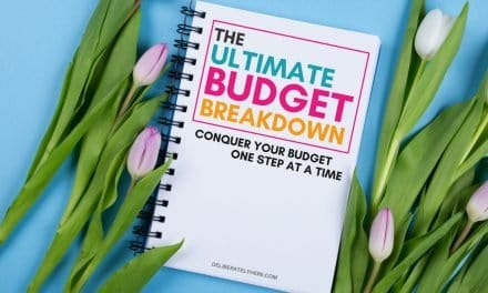 The Ultimate Budget Breakdown: How to Create a Budget You Can Stick To
