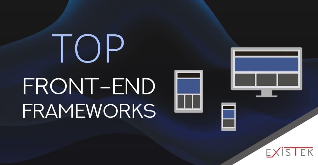 Top Front End Frameworks In 2020 Existek Blog