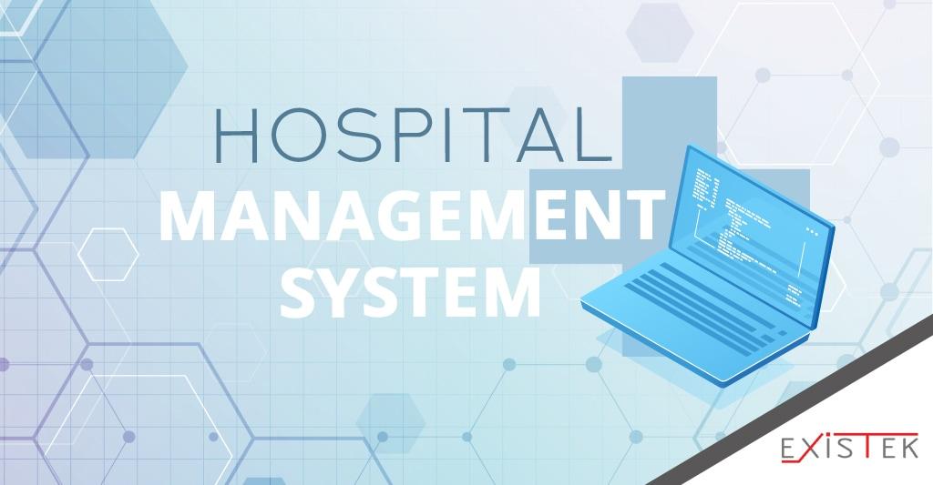 Hospital Management System Features Modules Functions Advantages Existek Blog