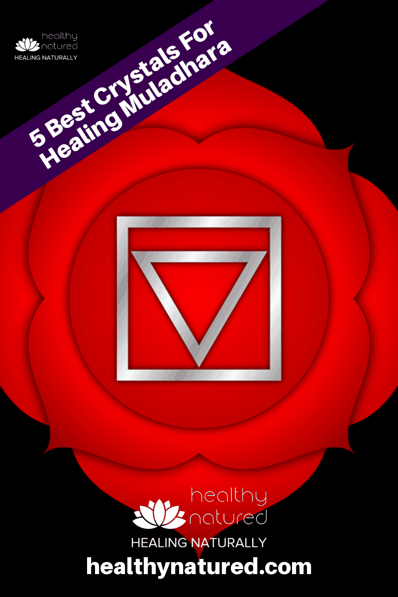 Muladhara Chakra Crystals (Best 5 Crystals For Healing The Root Chakra)