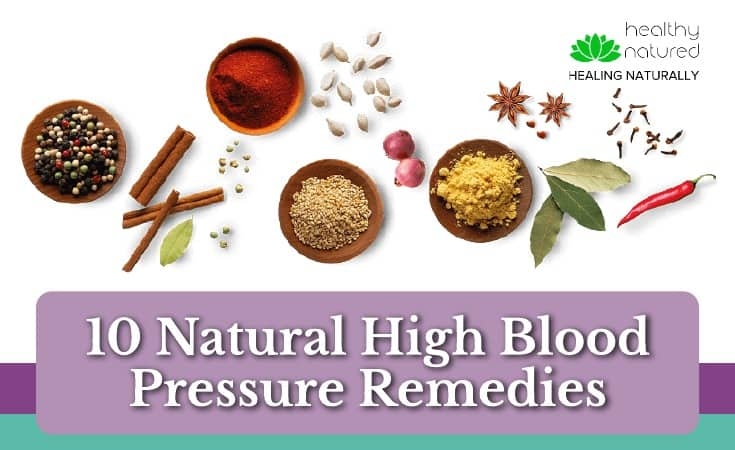 10 Natural High Blood Pressure Remedies (Your Get Well Guide)