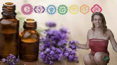 Chakra Healing With Essential Oils And Ritual
