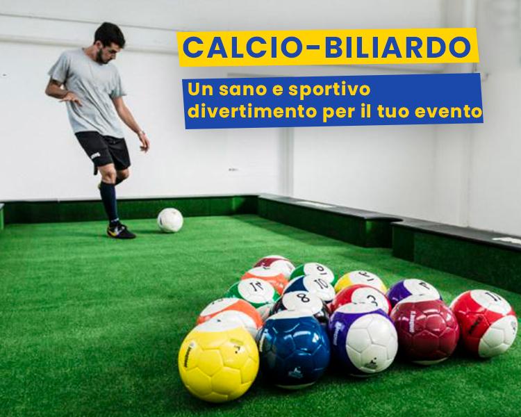Calcio-biliardo