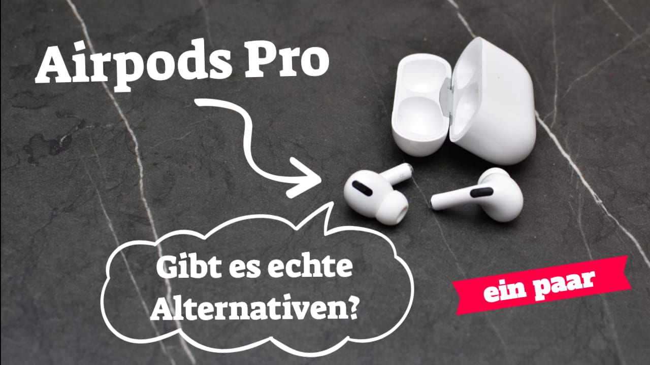Airpods Pro Alternativen