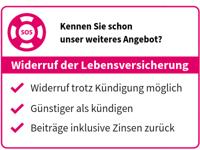 Unser Angebot zum Widerruf der Lebensversicherung