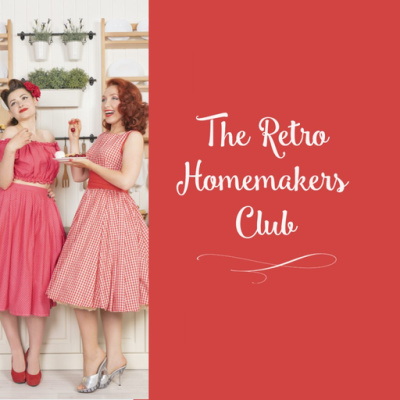 two retro housewives drinking tea with text retro homemakers club