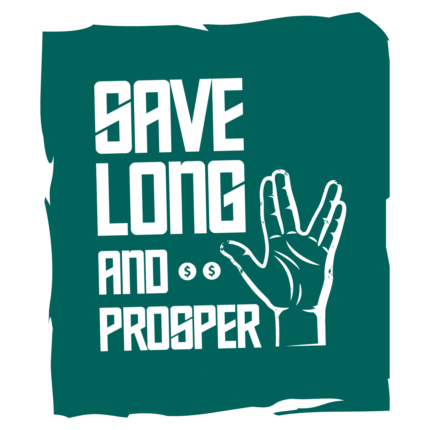 Save Long and Prosper