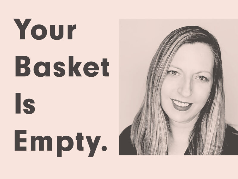 your basket is empty Leja Kress