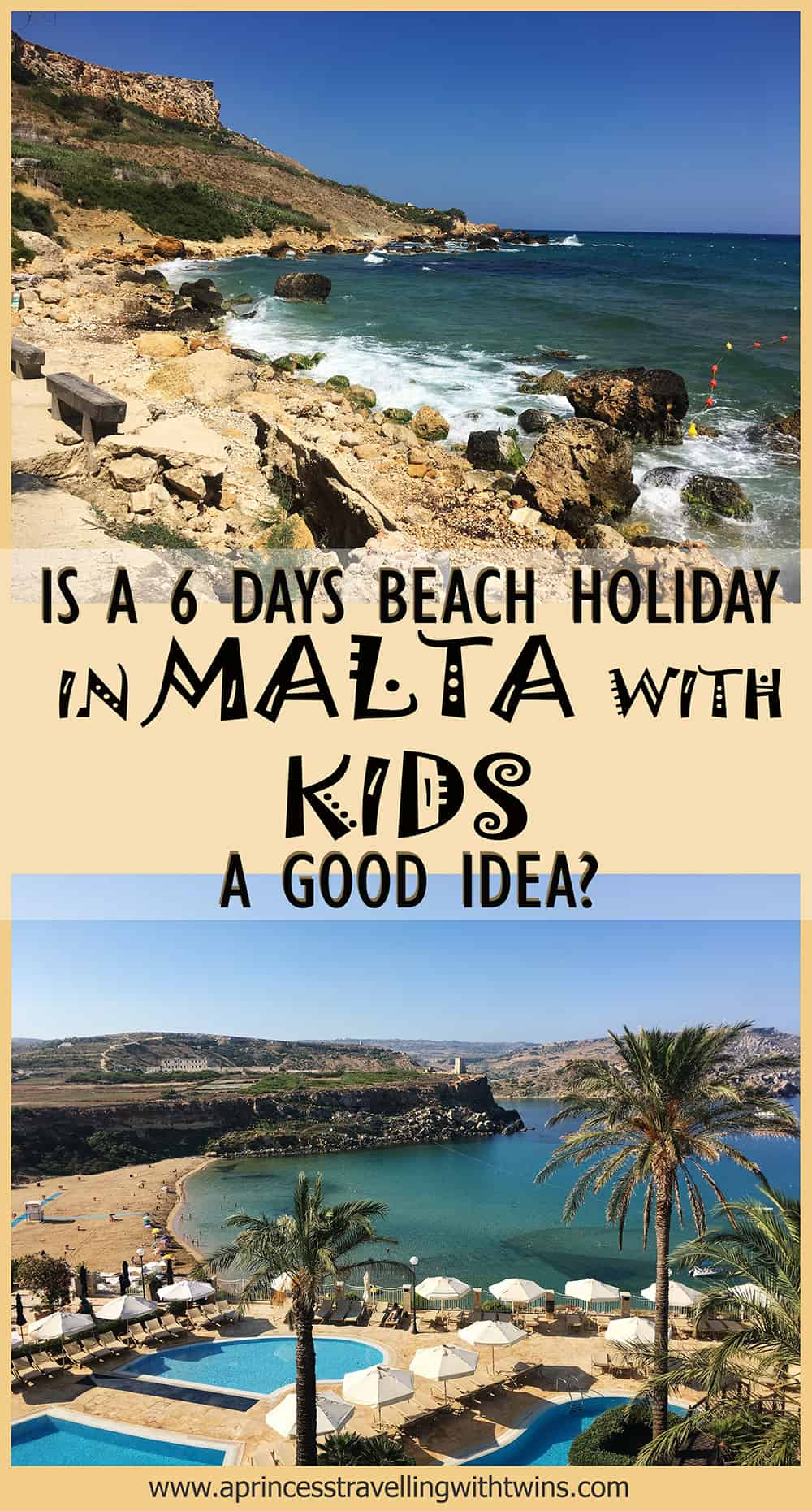 Is a 6 days beach holiday in Malta with kids a good idea?
