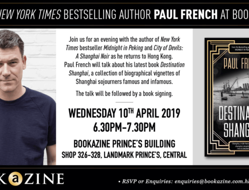 Book talk at Bookazine, Hong Kong: Paul French, April 10