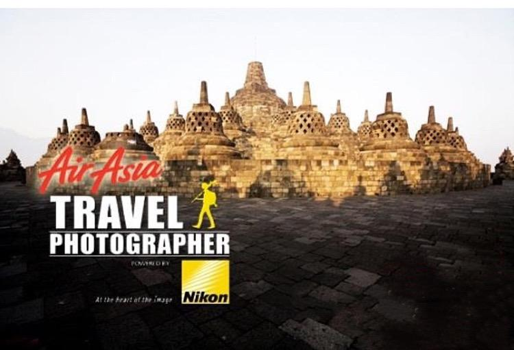 The AirAsia Travel Photographer 2015 powered by Nikon is ON!