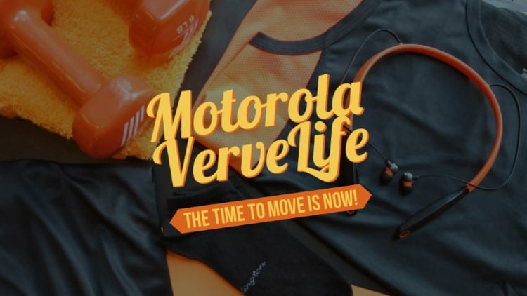 Motorola VerveLife – The time to move is now