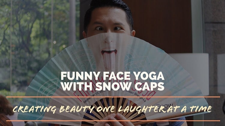 Funny Face Yoga with Snow Caps – Creating beauty one laughter at a time