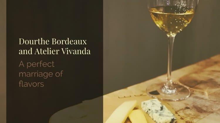Dourthe Bordeaux and Atelier Vivanda – A perfect marriage of flavors