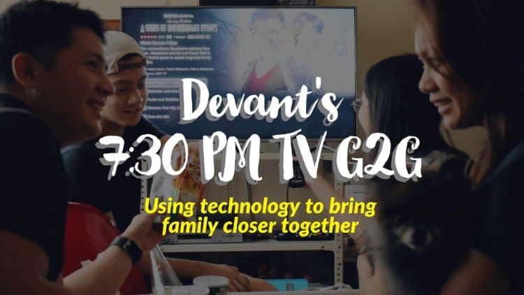 Devant's 7:30 PM TV G2G – Using technology to bring family closer together