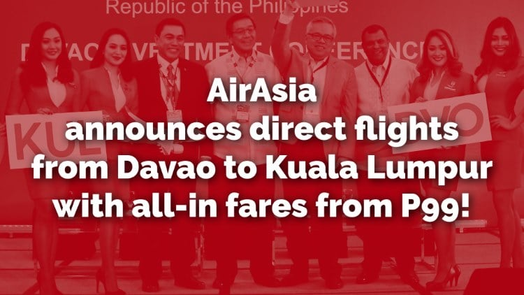 AirAsia announces Davao-Kuala Lumpur direct flights with all-in fares from P99!