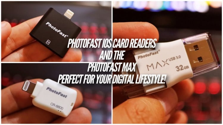 PhotoFast iOS Card Readers and PhotoFast MAX – Perfect for your digital lifestyle!