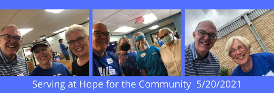 Serving at Hope for the Community 5/20/2021