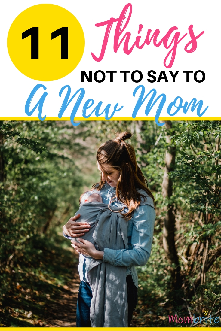 Things Not to Say to a New Mom