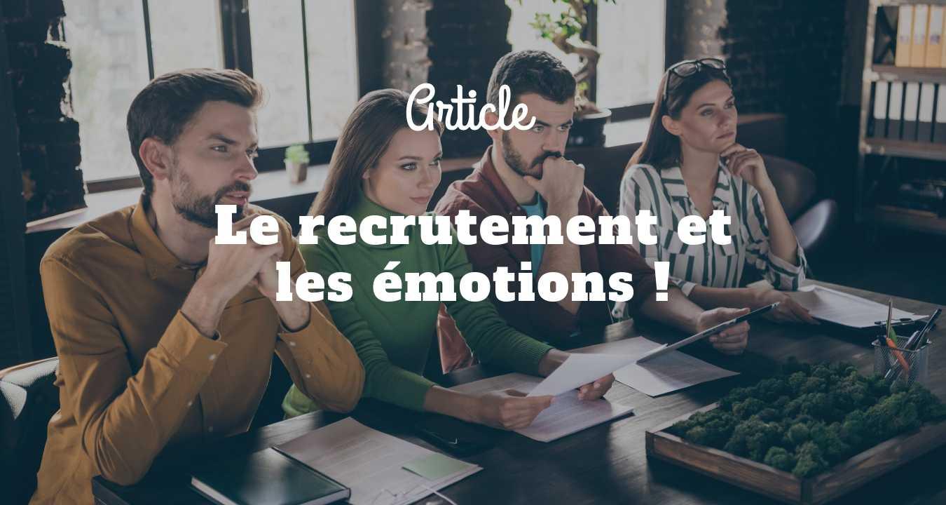 Le recrutement et les émotions