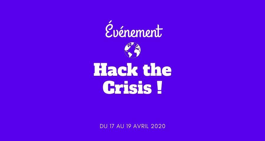 Ne ratez pas Hack The Crisis France, 17-19 avril 2020