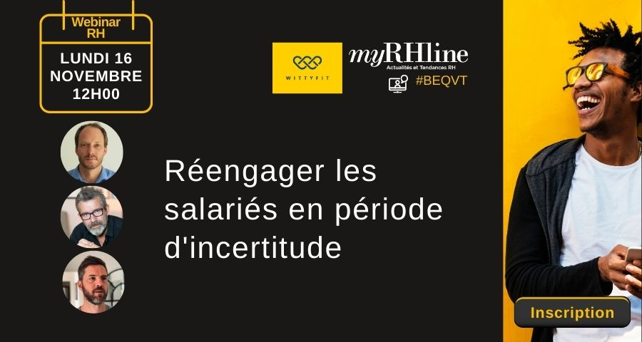 Webinar RH – Réengager les salariés en période d'incertitude