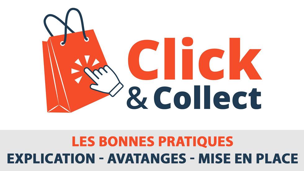 Le Click & Collect : Les bonnes pratiques