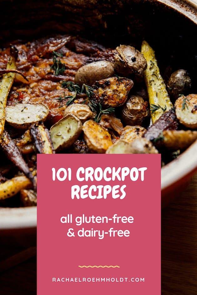 101 Crockpot Recipes: gluten-free dairy-free recipe roundup