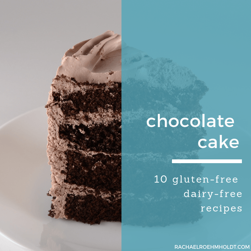 15 gluten-free dairy-free 5-ingredient or less chocolate cake recipes, including: chocolate layer cake, crazy cake, paleo chocolate cake, and more!