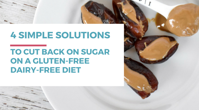 Now that you've gone gluten and dairy-free, do you find yourself eating more sugar than you used to? Or are you just seriously addicted to sugar? Check out these 4 simple tips and solutions on how to cut back on sugar on a gluten-free dairy-free diet.