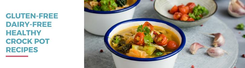Gluten-free Dairy-free Healthy Crockpot Recipes
