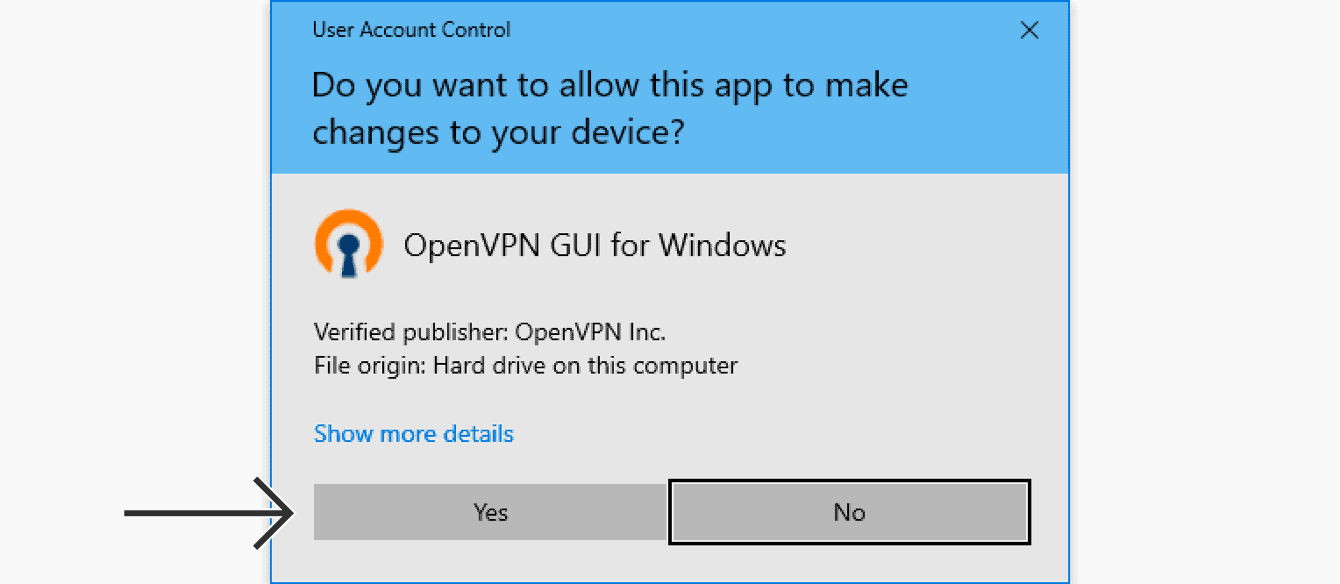 "When prompted to allow the OpenVPN GUI for Windows to make changes to your device, click ""Yes."""