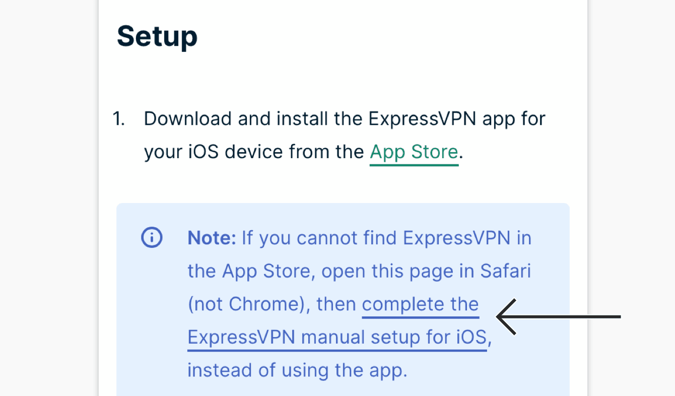 "Under ""Setup,"" tap ""complete the ExpressVPN manual setup for iOS."""