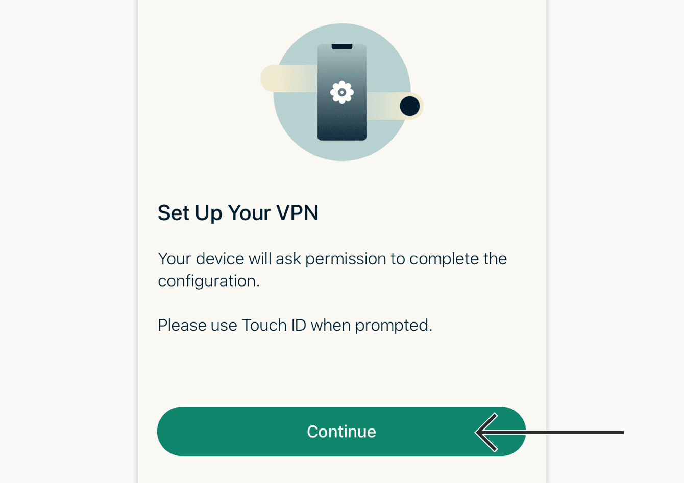 "To set up your VPN, tap ""Continue."""