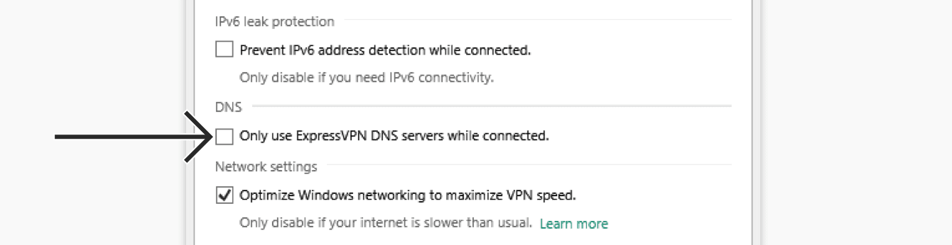 "Uncheck ""Only use ExpressVPN servers while connected."""
