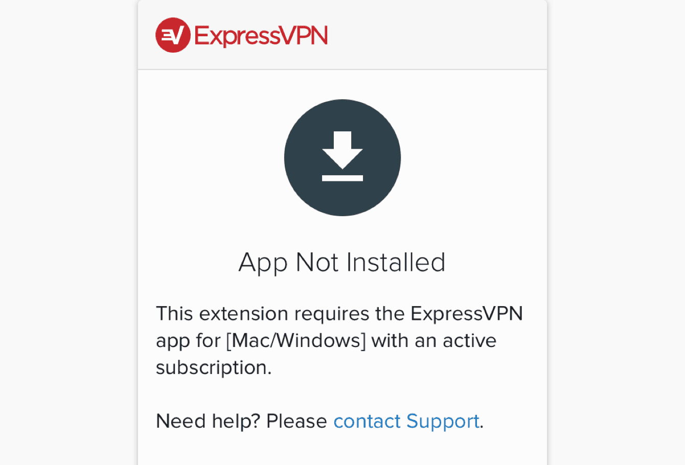 A screen that shows the ExpressVPN app is not installed.