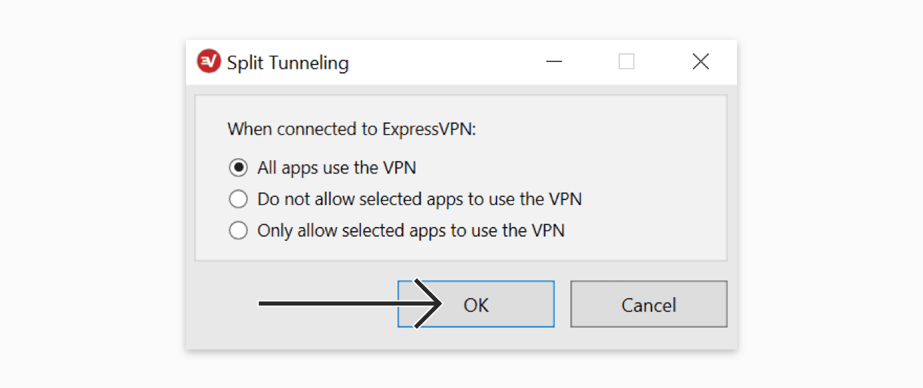 "Select ""All apps use the VPN"", then click ""OK."""