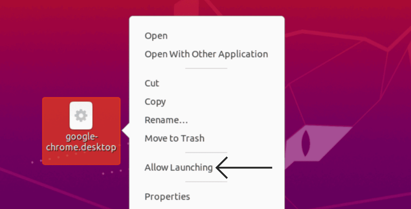 "Right-click google-chrome.desktop, then select ""Allow Launching."""