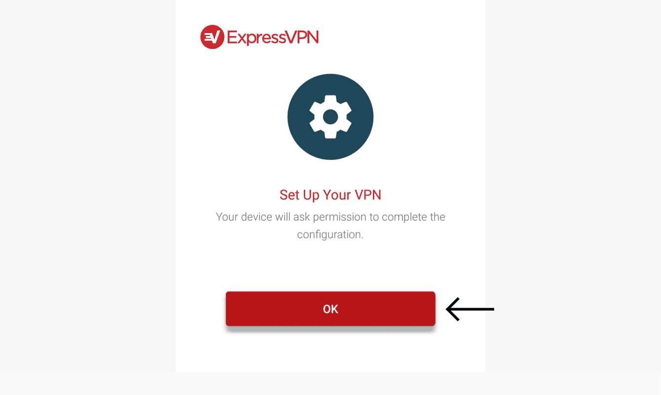 "Select ""OK"" to set up ExpressVPN."