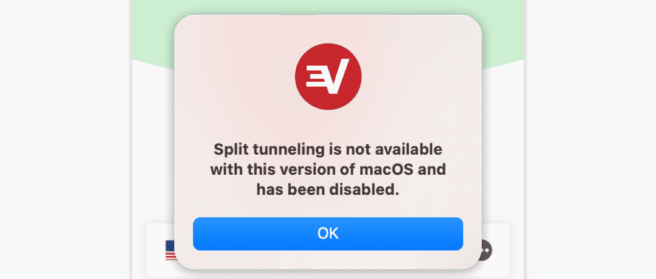 "You will see a warning that says ""Split tunneling is not available with this version of macOS and has been disabled"" after the upgrade."