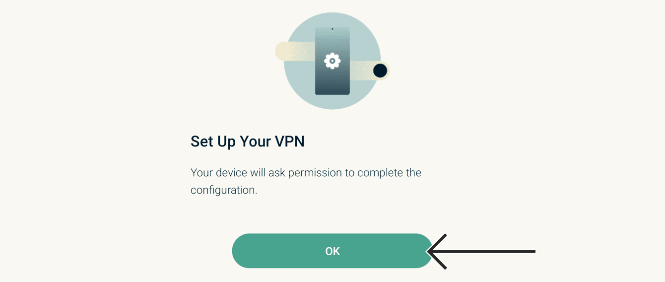 "To set up your VPN, select ""OK."""