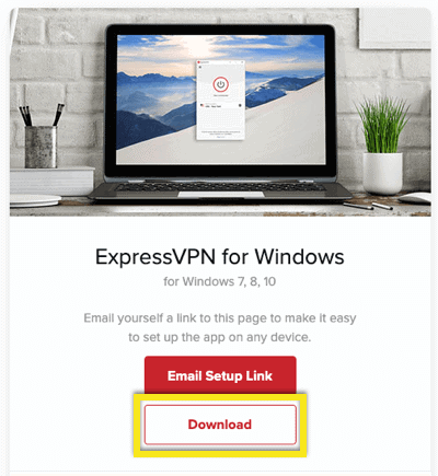 Download the ExpressVPN app for Windows.