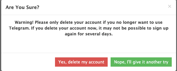Are you really super sure you want to delete Telegram?