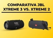 JBL Xtreme 3 vs. Xtreme 2 – COMPARATIVA
