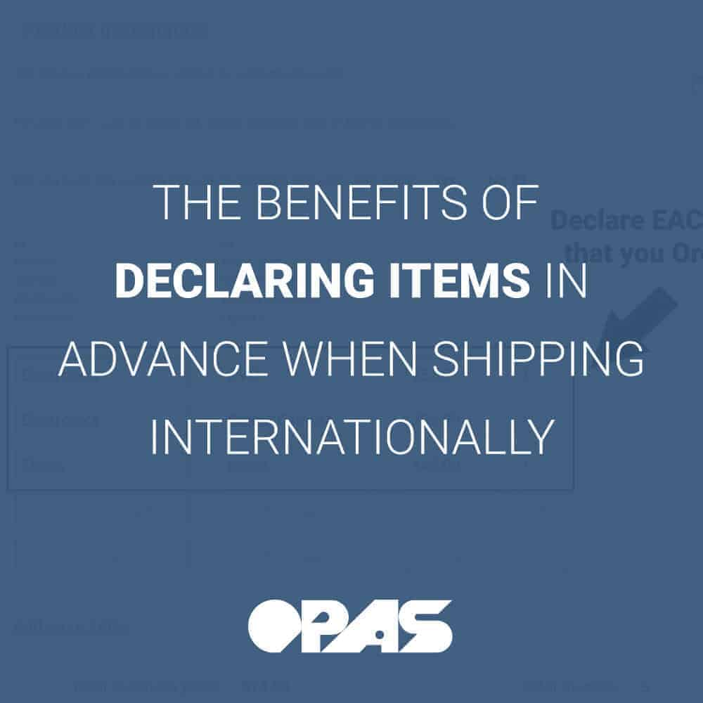 Declaring Items Cover | OPAS Blog