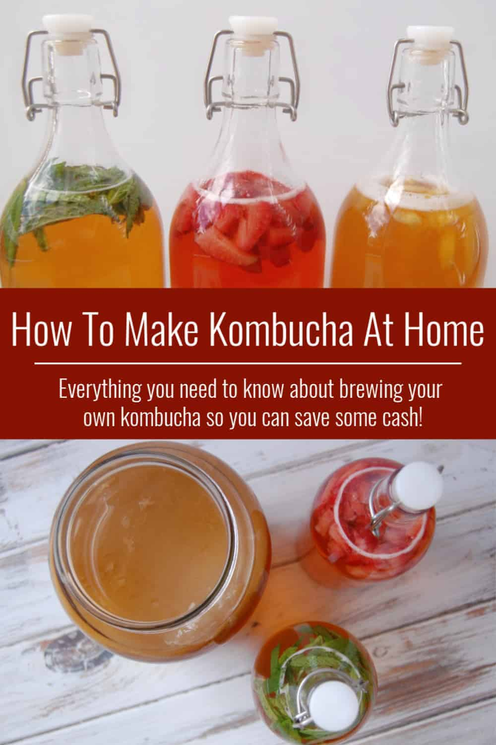 How To Make Kombucha At Home