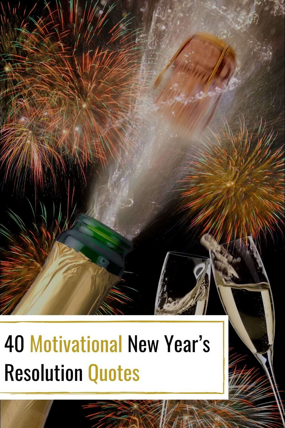 Motivational New Year's Resolution Quotes