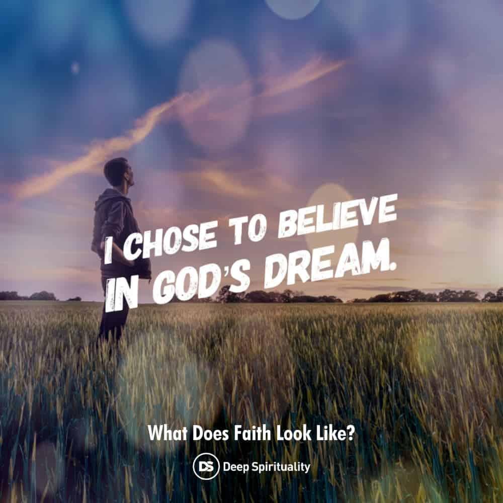 What does true faith look like? Choosing to believe.