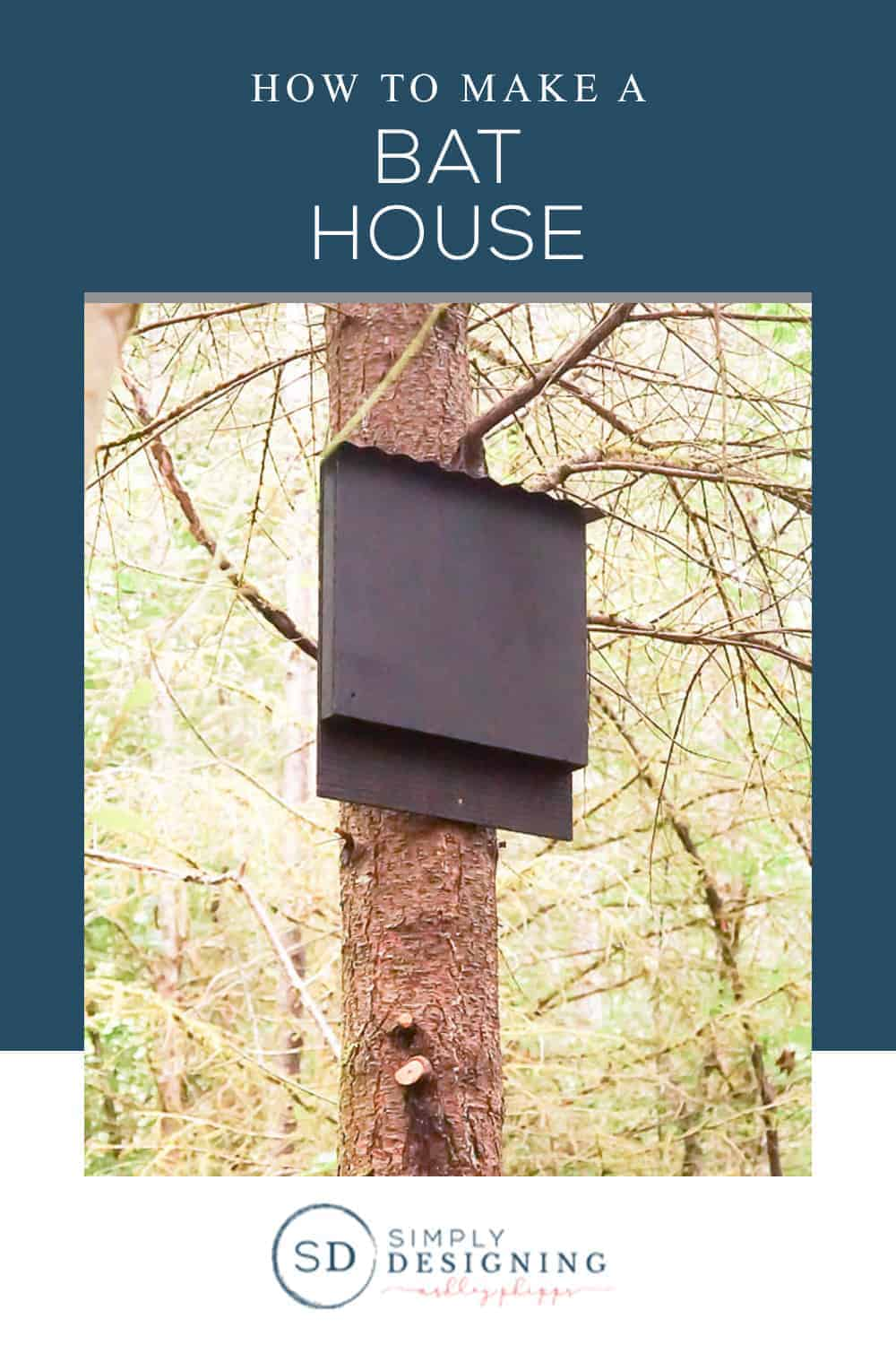 Easy to make DIY Bat House