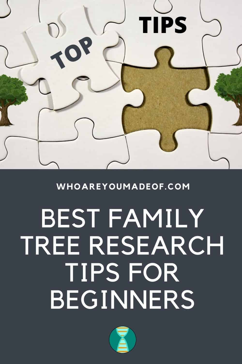"Best Family Tree Research Tips for Beginners, Pinterest image with puzzle pieces saying ""Top Tips"""